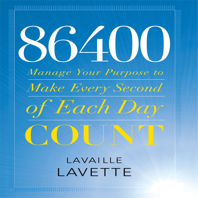 Printable 86400: Manage Your Purpose to Make Every Second of Each Day Count Audiobook Cover Art