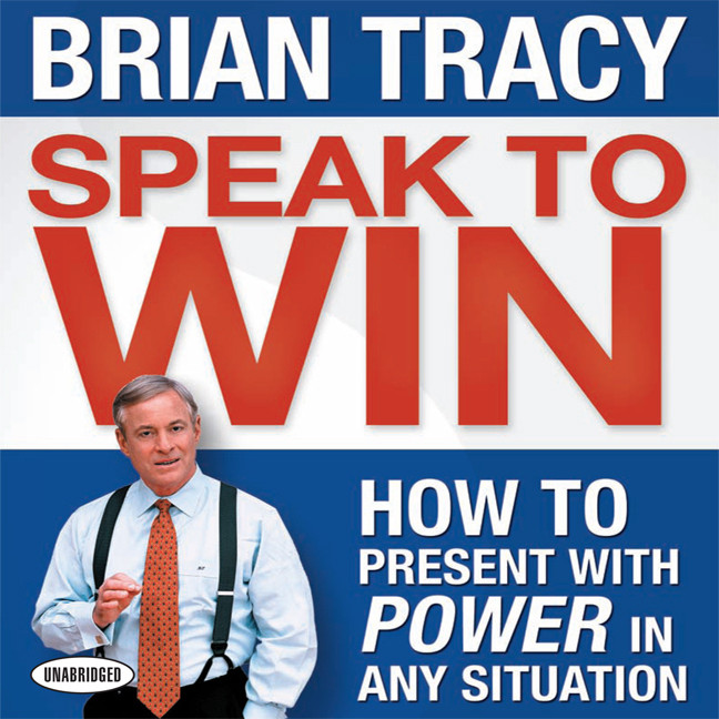 Printable Speak To Win: How to Present With Power in Any Situation Audiobook Cover Art