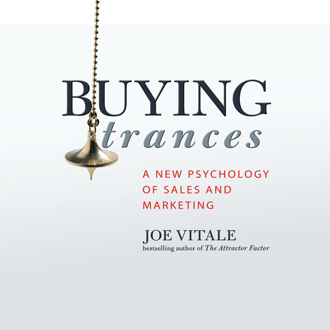 Printable Buying Trances: A New Psychology of Sales and Marketing Audiobook Cover Art