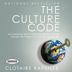 The Culture Code: An Ingenious Way to Understand Why People Around the World Live and Buy As They Do Audiobook, by Clotaire Rapaille