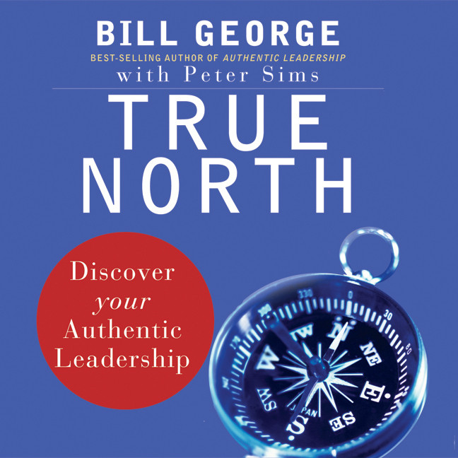 Printable True North: Discover Your Authentic Leadership Audiobook Cover Art