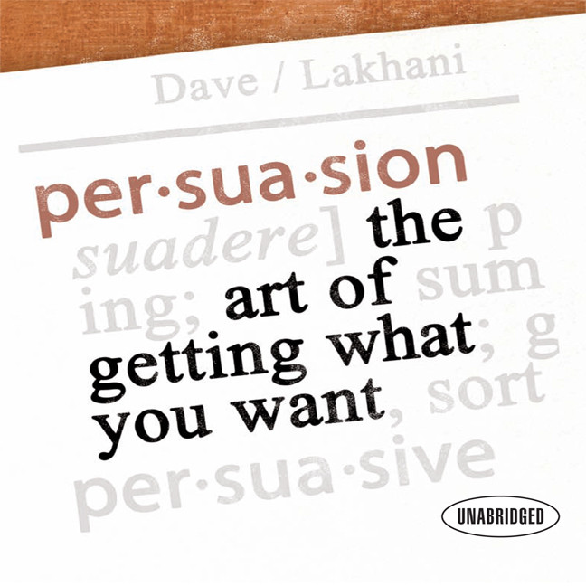 Printable Persuasion: The Art of Getting What You Want Audiobook Cover Art
