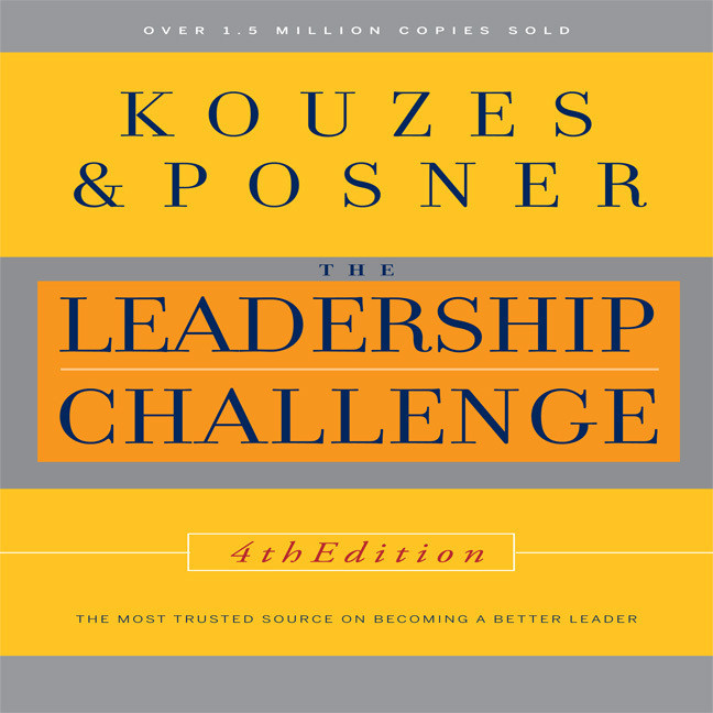 Printable The Leadership Challenge, 4th Edition: The Most Trusted Source on Becoming a Better Leader Audiobook Cover Art