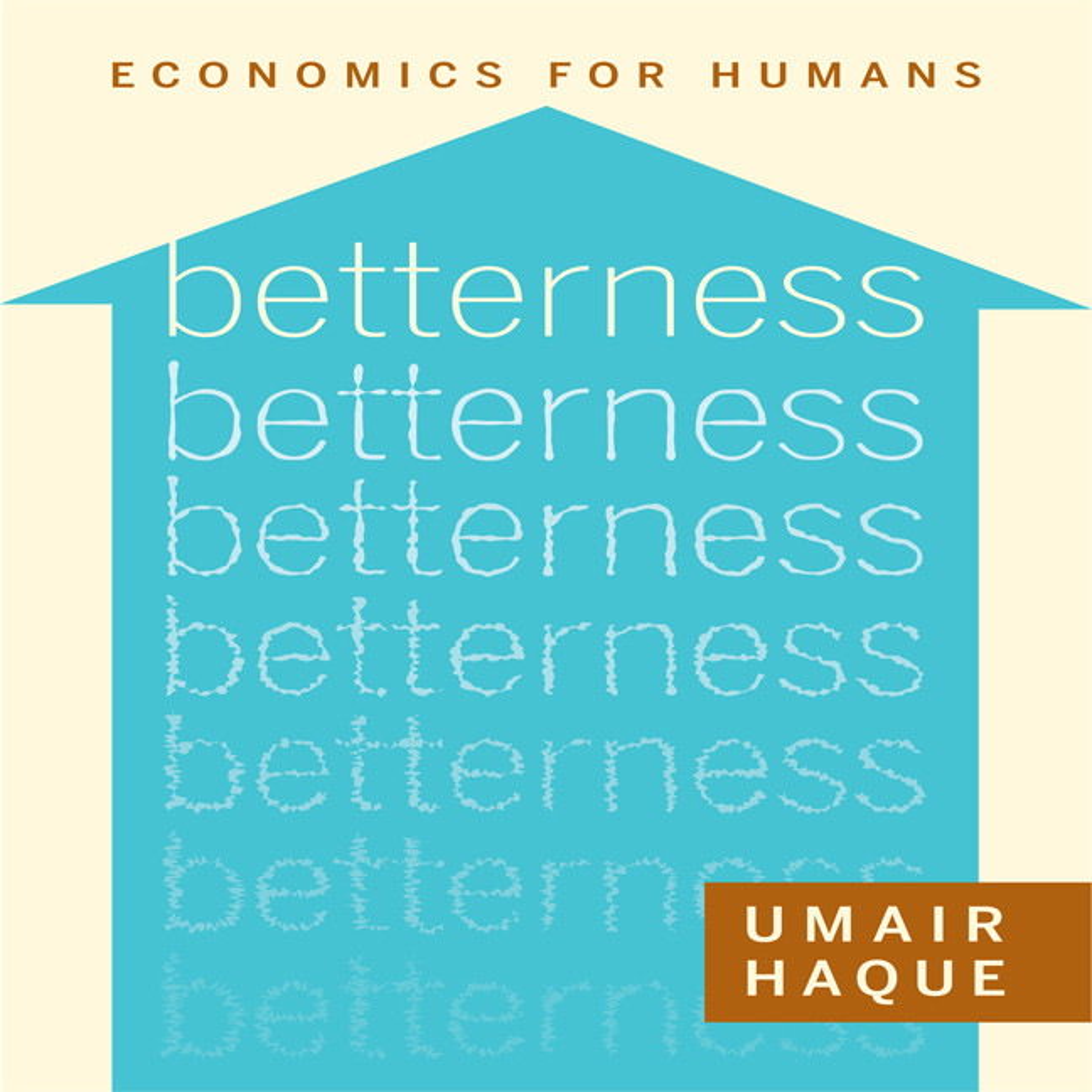 Printable Betterness: Economics for Humans Audiobook Cover Art