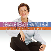 Dreams Are Messages From Your Heart Audiobook, by Marcia Wieder