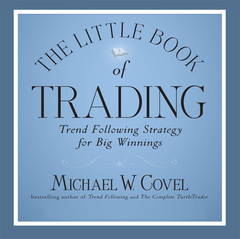 The Little Book of Trading: Trend Following Strategy for Big Winnings Audiobook, by Michael Covel
