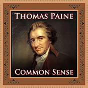 Common Sense Audiobook, by Thomas Paine