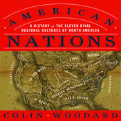 American Nations: A History of the Eleven Rival Regional Cultures of North America Audiobook, by Colin Woodard