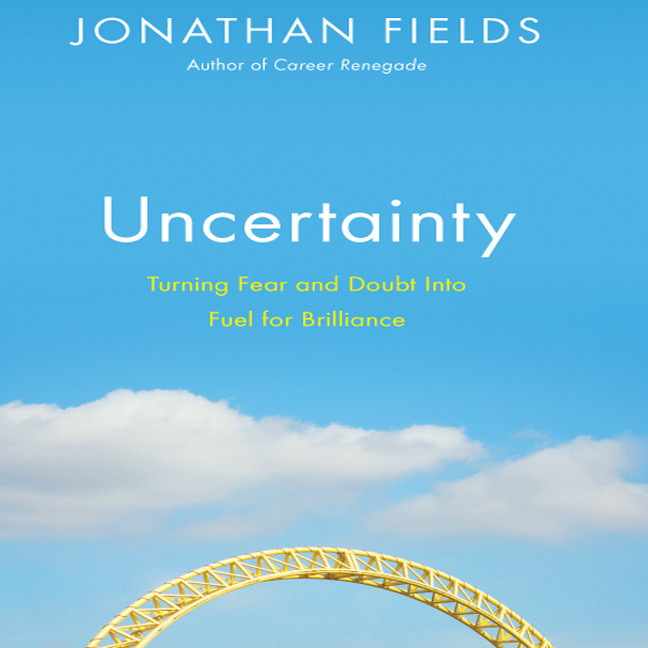 Printable Uncertainty: Turning Fear and Doubt into Fuel for Brilliance Audiobook Cover Art