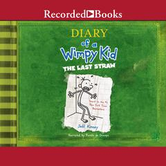 Diary of a Wimpy Kid: The Last Straw Audiobook, by Jeff Kinney
