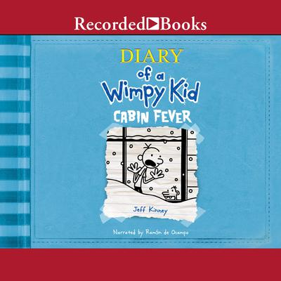 Diary of a Wimpy Kid: Cabin Fever Audiobook, by