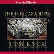 The Lost Goddess, by Tom Knox