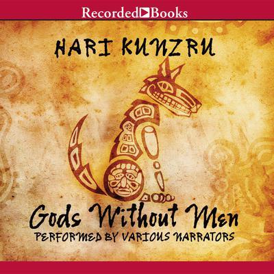 Gods Without Men Audiobook, by Hari Kunzru