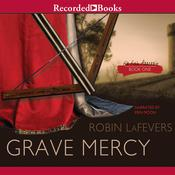 Grave Mercy Audiobook, by Robin LaFevers