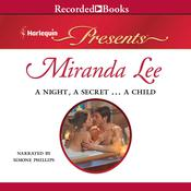 A Night, a Secret…a Child, by Miranda Lee