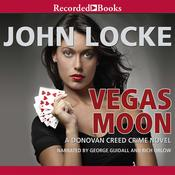 Vegas Moon Audiobook, by John Locke