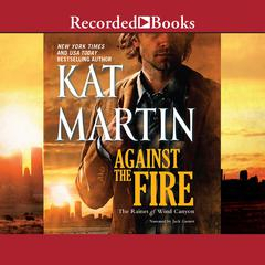 Against the Fire Audiobook, by Kat Martin