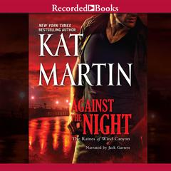 Against the Night Audiobook, by Kat Martin