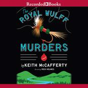 The Royal Wulff Murders, by Keith McCafferty