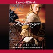 The Messenger Audiobook, by Siri Mitchell