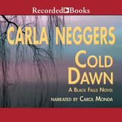 Cold Dawn Audiobook, by Carla Neggers
