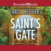 Saint's Gate Audiobook, by Carla Neggers