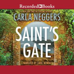Saints Gate Audiobook, by Carla Neggers