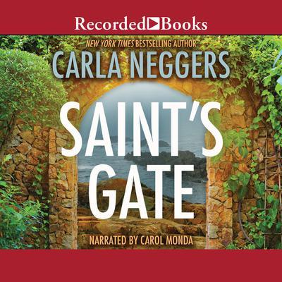 Saint's Gate Audiobook, by Carla Neggers