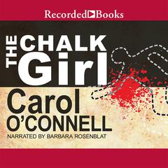 Chalk Girl Audiobook, by Carol O'Connell, Carol O'Connell