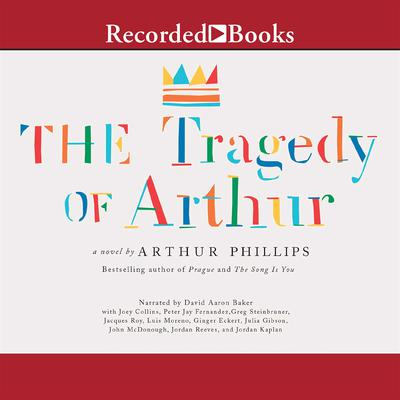 The Tragedy of Arthur Audiobook, by Arthur Phillips