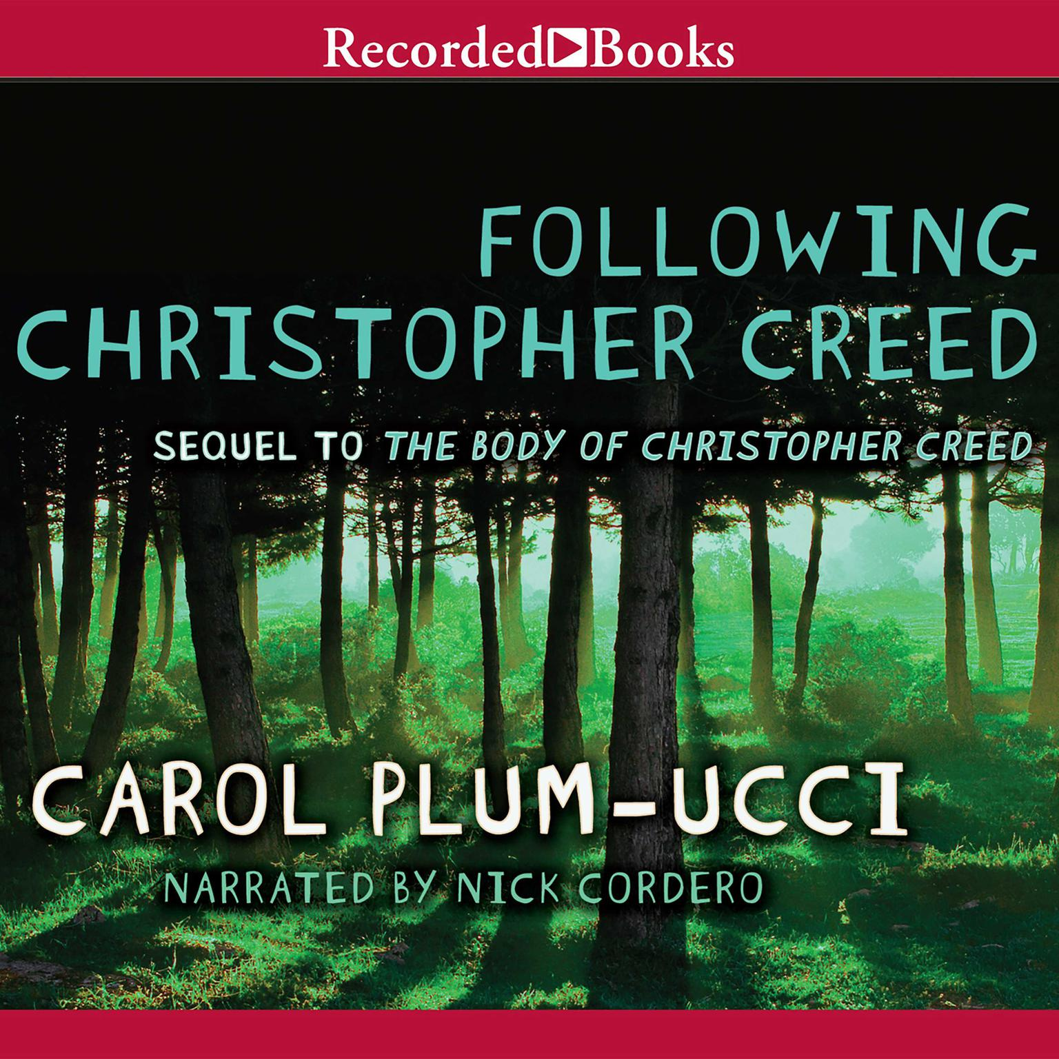 Printable Following Christopher Creed: The Sequel to The Body of Christopher Creed Audiobook Cover Art
