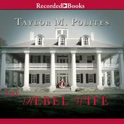 The Rebel Wife Audiobook, by Taylor M. Polites