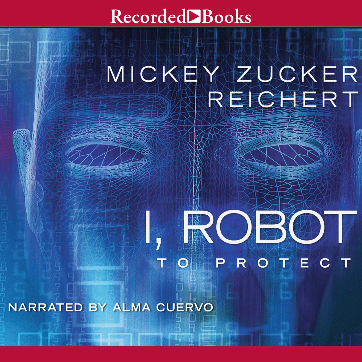 Printable I, Robot: To Protect Audiobook Cover Art