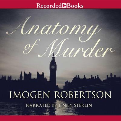 Anatomy of Murder Audiobook, by Imogen Robertson