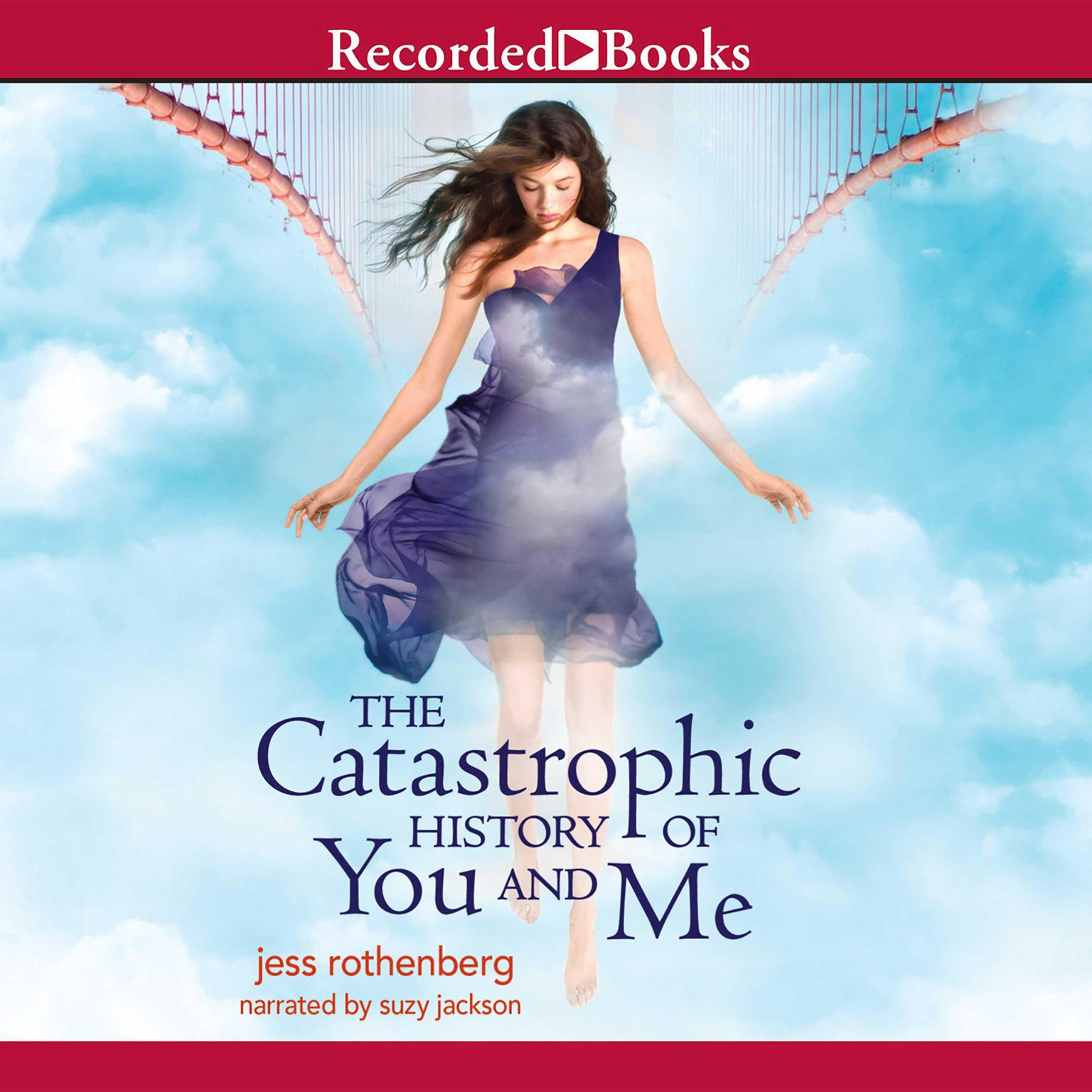 Printable The Catastrophic History of You and Me Audiobook Cover Art