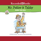 Mr. Putter & Tabby Ring the Bell, by Cynthia Rylant