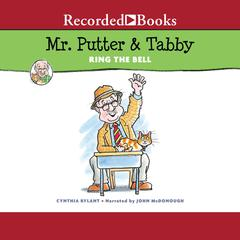 Mr. Putter & Tabby Ring the Bell Audiobook, by Cynthia Rylant