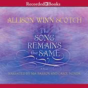 The Song Remains the Same Audiobook, by Allison Winn Scotch