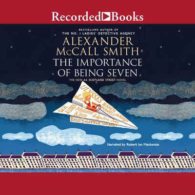 The Importance of Being Seven Audiobook, by
