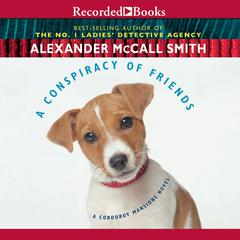 A Conspiracy of Friends Audiobook, by Alexander McCall Smith