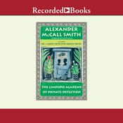 The Limpopo Academy of Private Detection, by Alexander McCall Smith