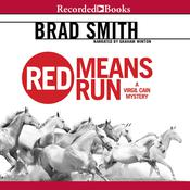 Red Means Run Audiobook, by Brad Smith