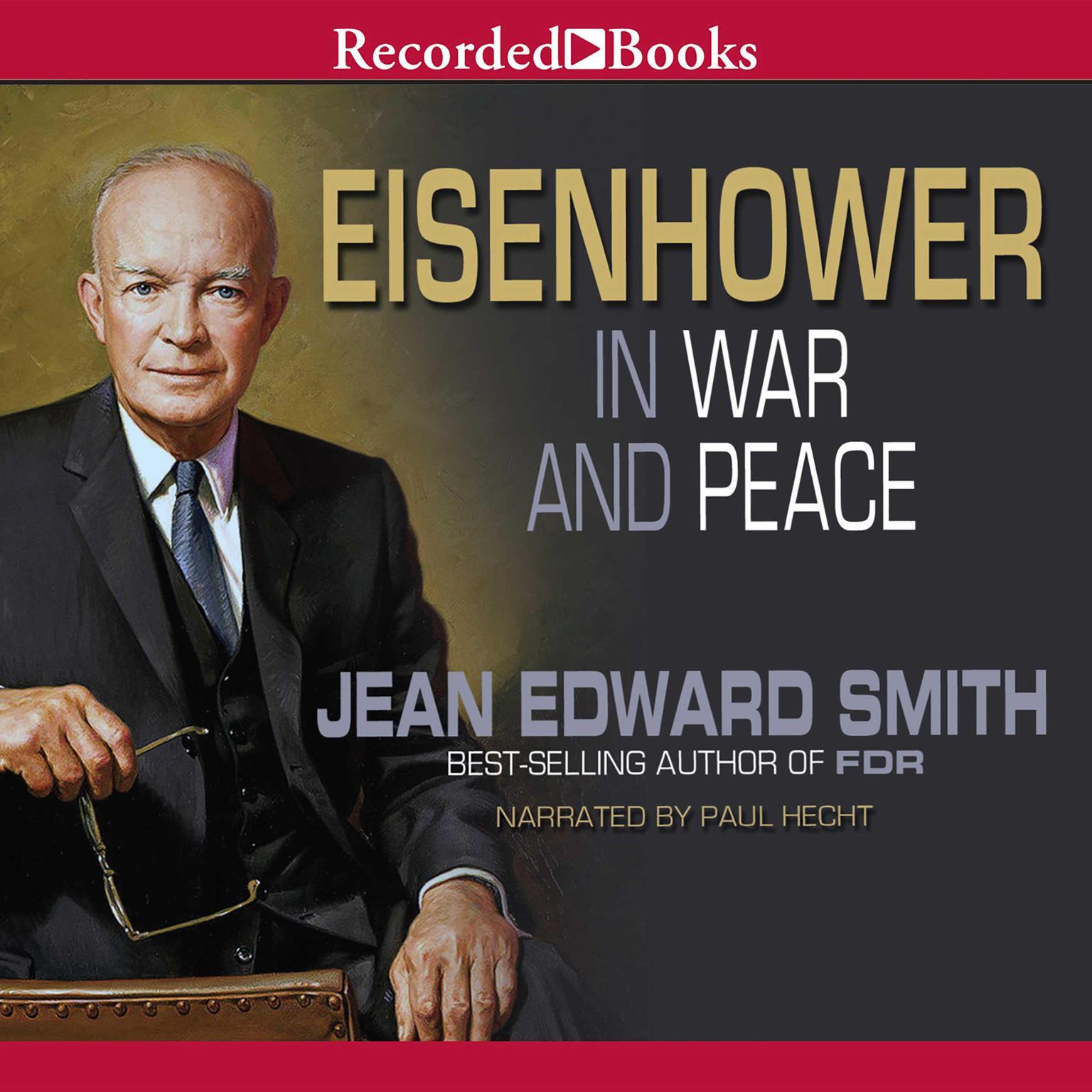 Printable Eisenhower in War and Peace Audiobook Cover Art