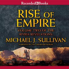 Rise of Empire Audiobook, by Michael J. Sullivan
