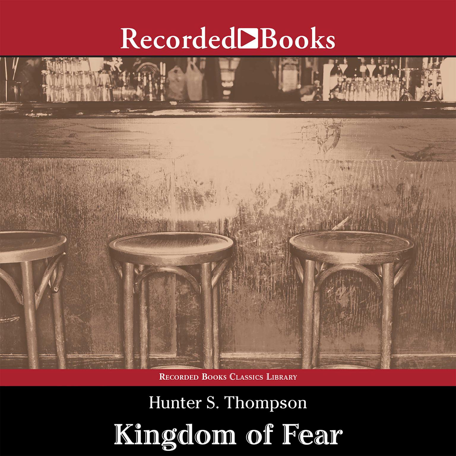 Printable Kingdom of Fear: Loathsome Secrets of a Star-Crossed Child in the Final Days of the American Century Audiobook Cover Art