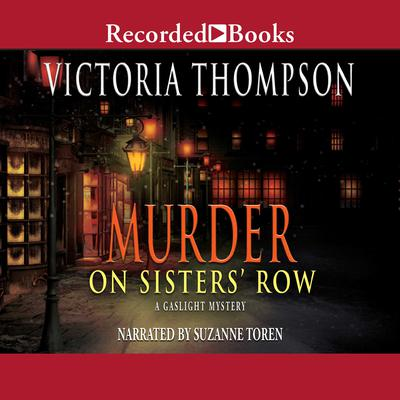 Murder on Sister's Row Audiobook, by Victoria Thompson