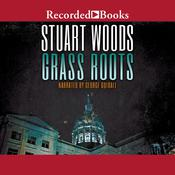 Grass Roots Audiobook, by Stuart Woods