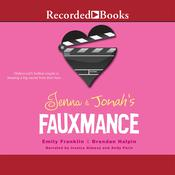 Jenna and Jonah's Fauxmance Audiobook, by Emily Franklin, Brendan Halpin