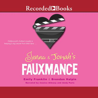 Jenna and Jonah's Fauxmance Audiobook, by Emily Franklin