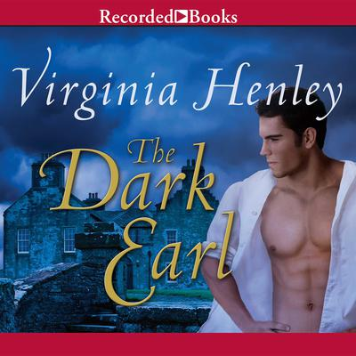 The Dark Earl Audiobook, by Virginia Henley